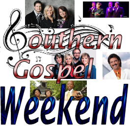 Southern Gospel Weekend